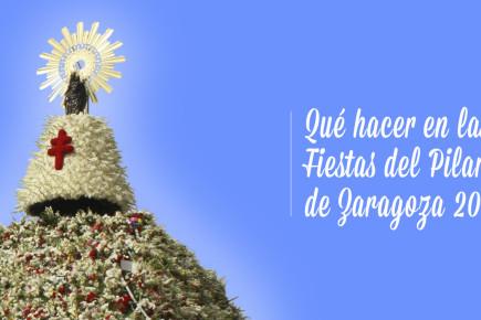 Qué hacer en las Fiestas del Pilar de Zaragoza