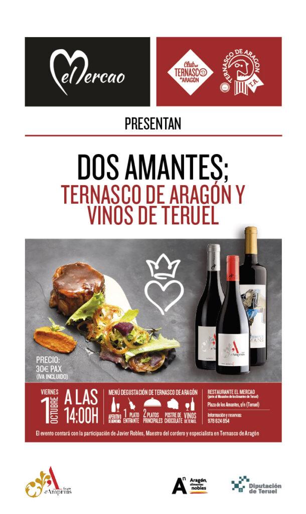 Dos amantes; Ternasco de Aragón y vinos de Teruel